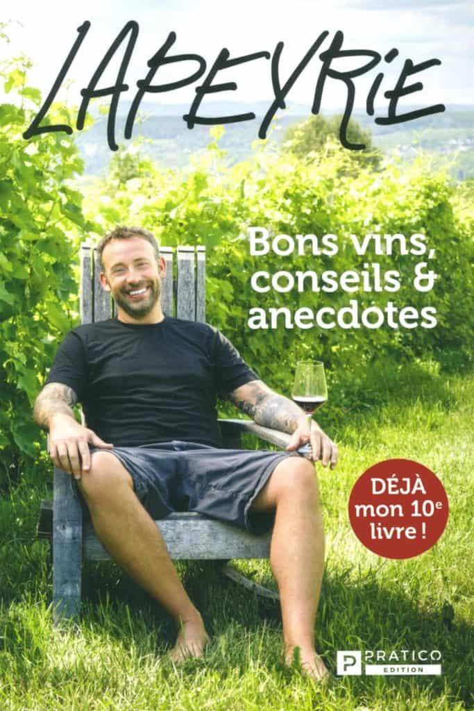 Lapeyrie - Tout sur le Vin